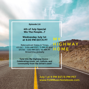 My Highway Home Radio Show  4th of July Special nbspWe The People
