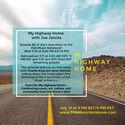 My Highway Home  Hosted by Joe Jencks Episode II